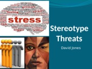 Stereotype Threats (2)
