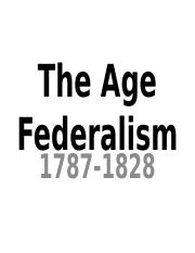 The Age Federalism