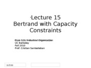 Lecture15_BertrandwithCapacityConstraints_Econ121_Fall2010
