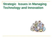 Strategic_Issues_in_Managing_Technology_&_Innovation