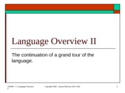 Lect 7 - Language Overview II