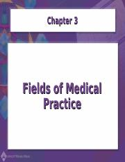 Chapter03-Fields of Medical Practice