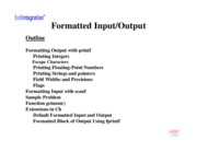 Ch. 8: Formatted Input and Output