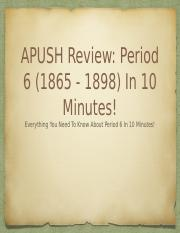 APUSH-Review-Period-6-In-10-Minutes.pptx