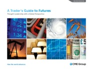 CME - A Traders Guide to Futures