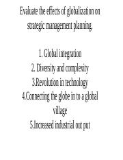 Evaluate the effects of globalization on strategic management.pptx