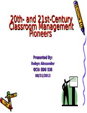 20 th and 21st  Century Classroom Management Pioneers