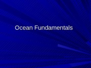 9 Ocean Volume Depth and Currents