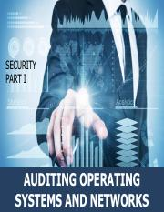 5 - SECURITY PART I - AUDITING OPERATING SYSTEMS AND NETWORKS.pdf