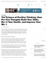 The Science of Positive Thinking: How Positive Thoughts Build Your Skills, Boost Your Health, and Im