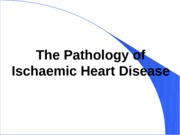 Lecture39_Pathology of Ischaemic Disease_LectureNotes