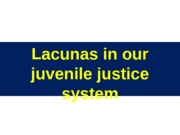 03 Lacunas in our juvenile justice system