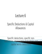 TLP Lecture 6 - S1 2016 - Specific Deductions and Capital Allowances.ppt