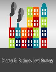 Topic 5 Business Level Strategy rev.pdf