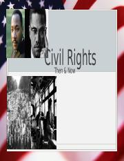 Copy of Civil Rights Then & Now (1).pptx