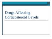 Drugs Affecting Corticosteroid Levels