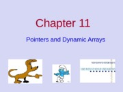 Lec11_Pointers_and_Dynamic_Arrays