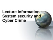 Lecture_11_Information_System_Security_and_Cyber_Crime