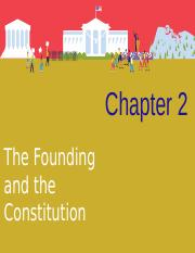 CH 2 The Founding and the Constitution.ppt