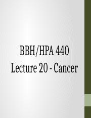 HPA 440 Lecture 20 - Cancer