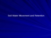 Lecture 6 Water Movement
