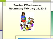 Teacher Effectiveness_WedFeb29