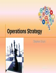 Lecture 12 - Operations Strategy.pptx