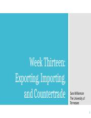 BUSN 361, Week 13-Exporting, Importing, and Countertrade
