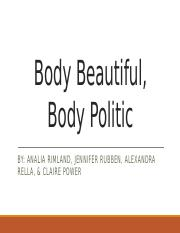 Body Beautiful, Body Politic Updated TOTALLY