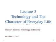 SOC334 L5 Technology and The Character of Everyday Life