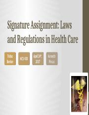 Signature Assignment Laws and Regulations in Health Care