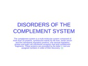 DISORDERS OF THE COMPLEMENT SYSTEM