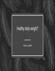Healthy body weight.pptx