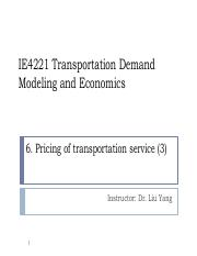 IE4221_Lecture6_Pricing of Transportation Service(3)_update.pdf