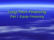 Chapter 23 - Long-Term Financing with Equity