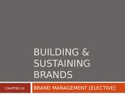 6 - Building & Sustaining Brands COPY COMPLETE