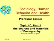 Topic 4C Part1 The Sources and Materials of Demography