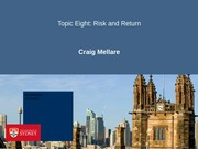 Topic Eight - Risk and Return