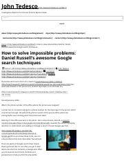 How to solve impossible problems: Daniel Russell's awesome Google search techniques - John Tedesco.p