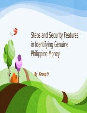 Steps and Security Features in Identifying Genuine Philippine.pptx