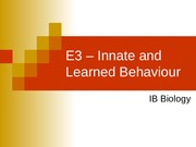 06_E3_-_Innate_and_Learned_Behaviour