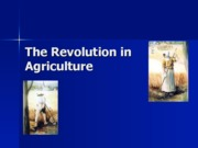 The Revolution in Agriculture