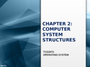 CHAPTER 2-Computer Systems Overview.pptx