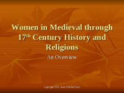 Women in Medieval to 17th C History and Religions