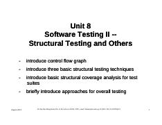Part 1 - Unit 8 - Sofware Testing II - Structural Testing and Others - Copy