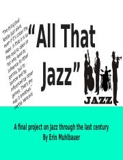 """All That Jazz""- Part Two of the Jazz Saga (By Sommerio and Muhlbauer) (This is Muhlbauer's part).pp"