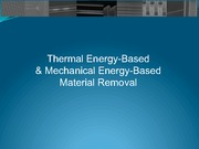 Therm.& Mech. Energy  Material Removal