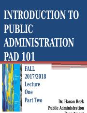 PAD 101-LECTURE ONE  PART TWO FALL 2017-2018.pptx