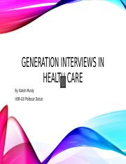 Generation Interviews in health care.pptx