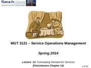 Lecture 12 - Forecasting Demand for Services - 040914 (1)